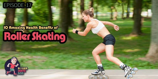 Roller Skating Health Benefits