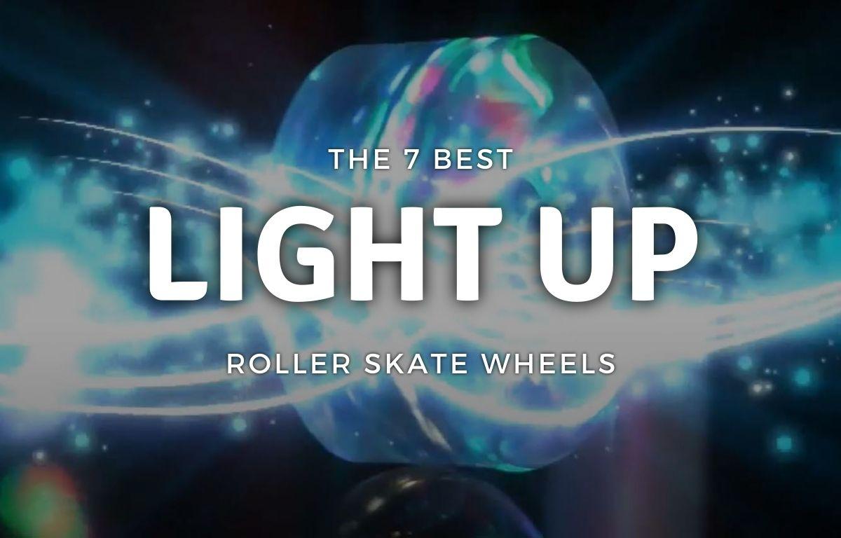 Best Light Up Roller Skate Wheels